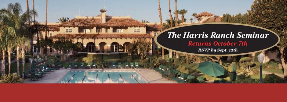 The Harris Ranch Seminar