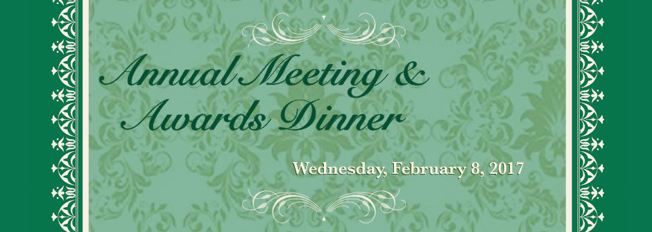 Annual Meeting and Awards Dinner 2017
